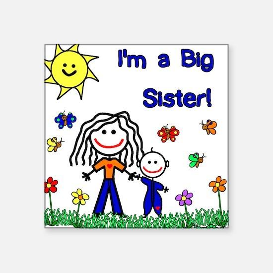 I'm a Big Sister Creeper Square Sticker