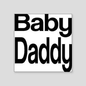 Baby Daddy Square Sticker