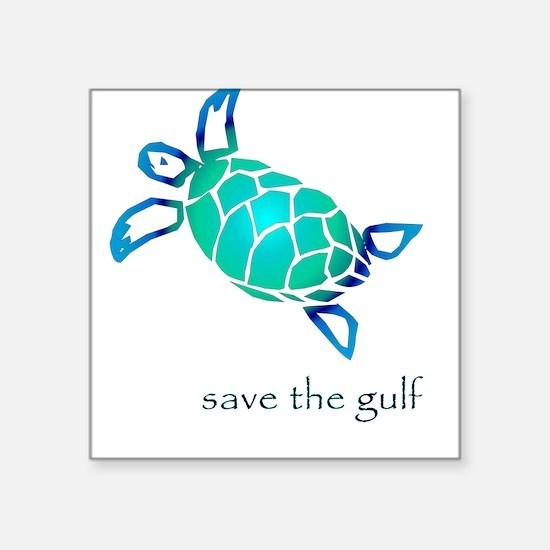 save the gulf - sea turtle bl Square Sticker