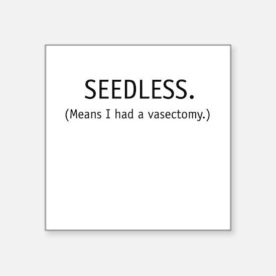 Seedless Square Sticker