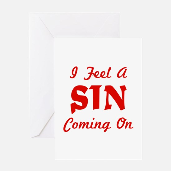 I Feel A Sin Coming On Greeting Card
