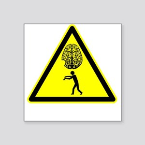Zombie Warning Sign Square Sticker