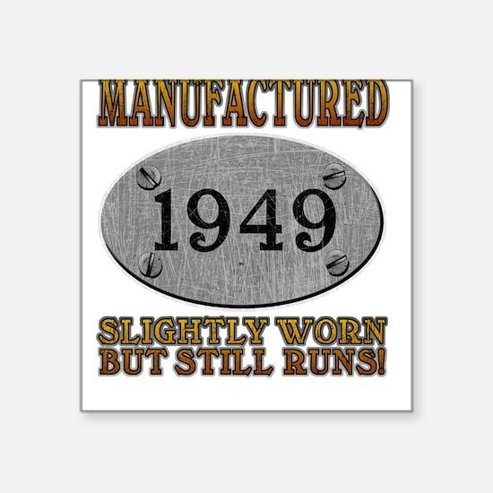Manufactured 1949 Square Sticker
