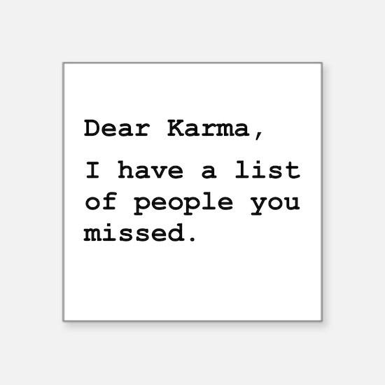 Dear Karma Square Sticker