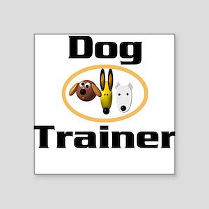 Dog Trainer Square Sticker