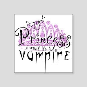 Princess to Vampire Square Sticker