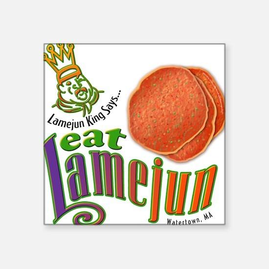 Eat Lamejun Square Sticker