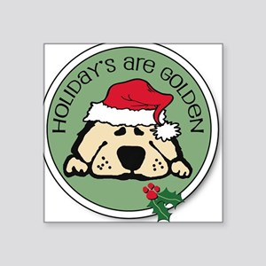 Holidays are Golden Square Sticker
