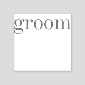 Groom Grey Text Square Sticker