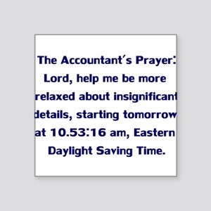 Accountant's Prayer Square Sticker