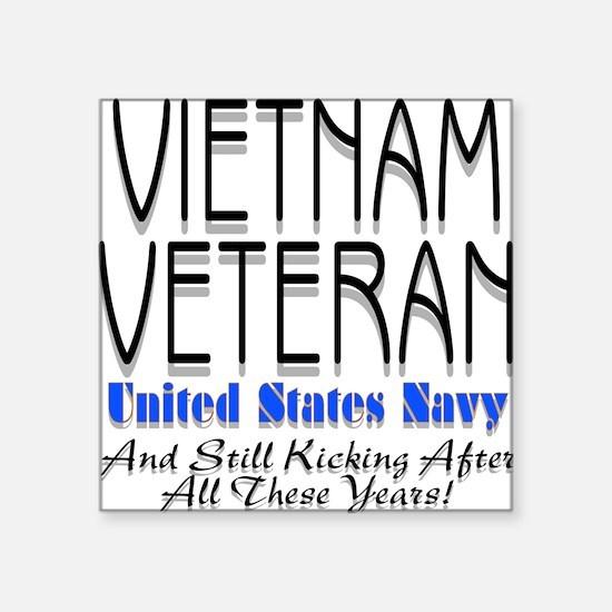 Still Kicking Vietnam Vet Nav Square Sticker