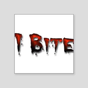 I Bite Square Sticker