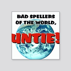 """Bad Spellers"" - Square Sticker"