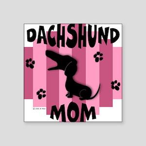 Dachshund Mom Square Sticker