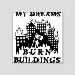 My Dreams... Square Sticker