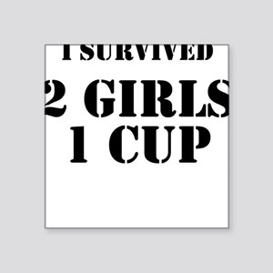'2 girls, 1 cup' Square Sticker
