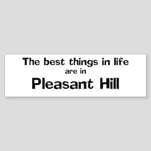 Pleasant Hill: Best Things Bumper Sticker