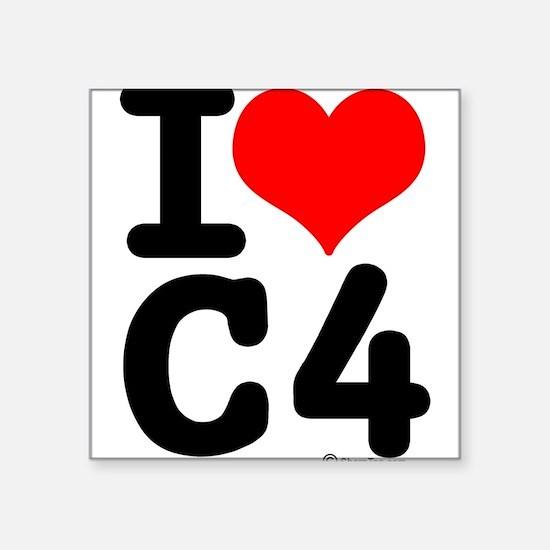 I Love C4 Square Sticker
