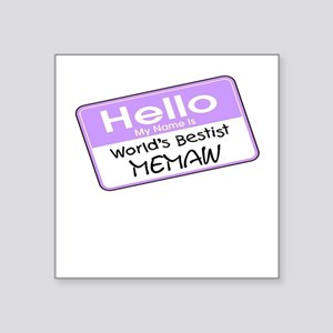 World's Bestist Memaw Square Sticker