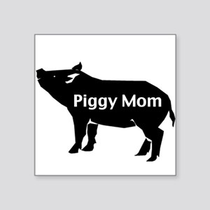 Piggy Mom Square Sticker
