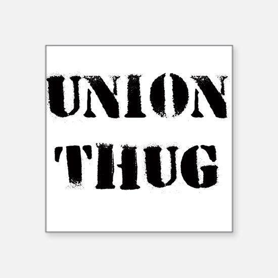 Union T Original Union Thug Square Sticker