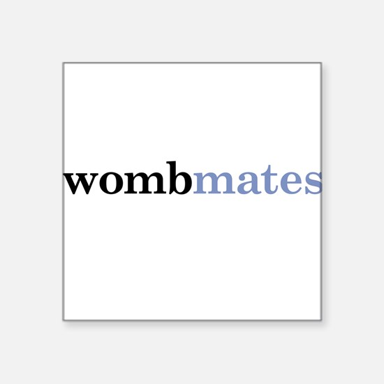 Twin or Triplet Wombmates - Square Sticker