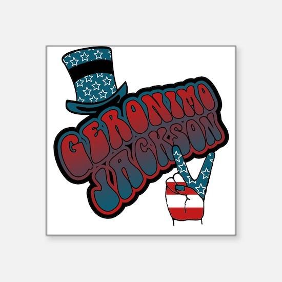 Geronimo Jackson Square Sticker