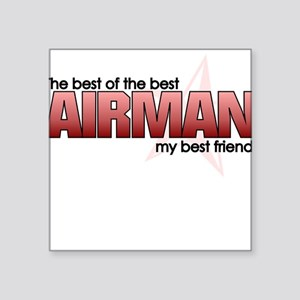 Best of the best:Airman Square Sticker