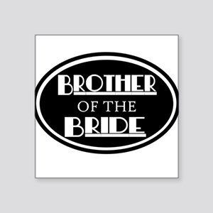 Brother of the Bride Square Sticker