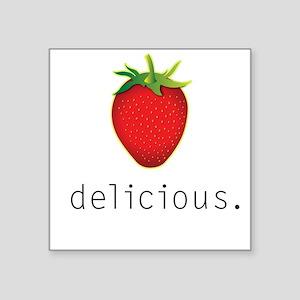 Delicious! Square Sticker