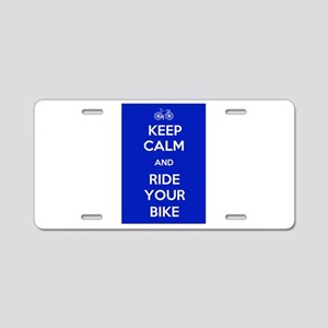 Keep Calm and Ride Your Bike Blue Aluminum License