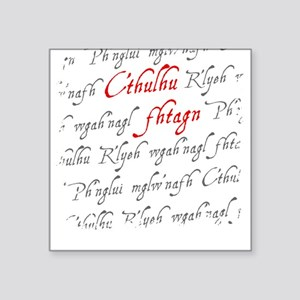C'thulu Fhtagn Square Sticker