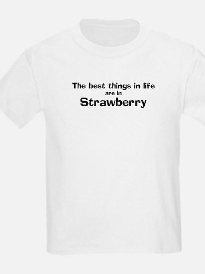 Strawberry: Best Things Kids T-Shirt