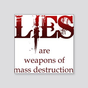 WMD Lies Square Sticker