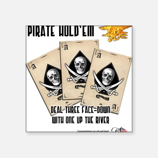 Pirate Hold'Em Square Sticker