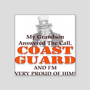 My Coast Guard Grandson Answered Square Sticker