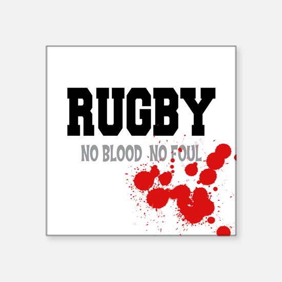 No Blood No Foul Rugby Square Sticker
