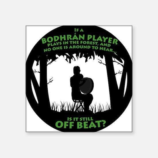 Bodhran in the Forest Square Sticker