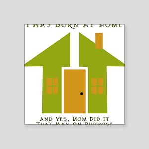 Homebirth on Purpose 2 Creeper Square Sticker