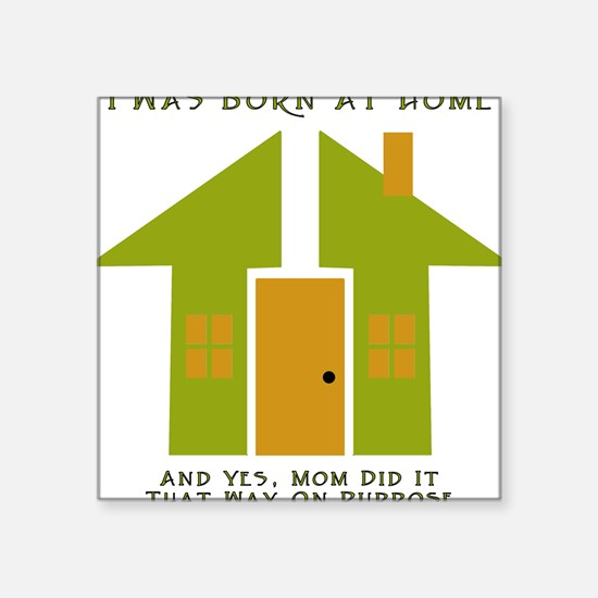 Homebirth on Purpose 2 Creeper Square Sticker