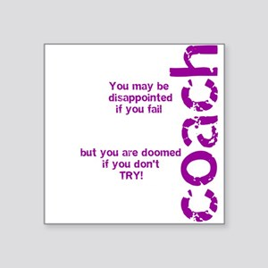 If you don't TRY - purple Square Sticker