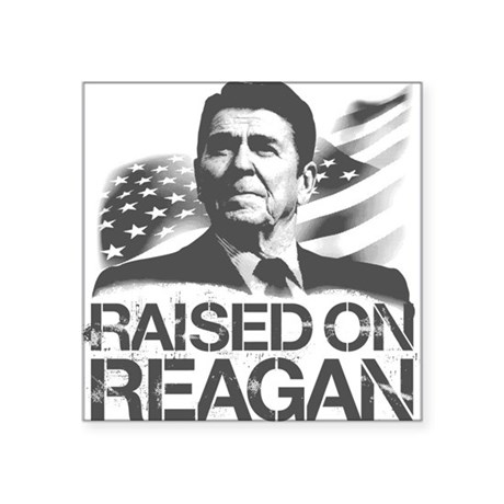 Raised on Reagan Square Sticker
