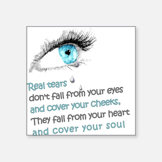 Real Tears Square Sticker