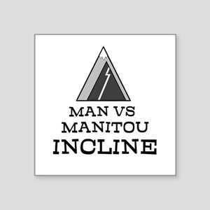 Man Vs Manitou Incline Square Sticker