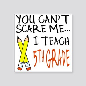 5th Grade Teacher Square Sticker