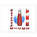 Ketchup Kicks Ass Small Poster