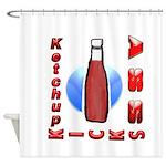 Ketchup Kicks Ass Shower Curtain