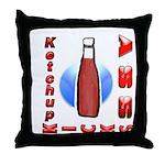 Ketchup Kicks Ass Throw Pillow