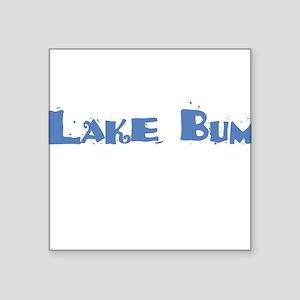 Lake Bum Square Sticker