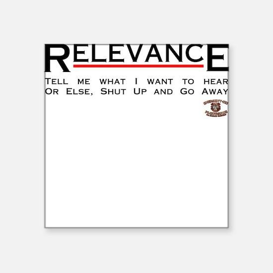 Relevance Square Sticker